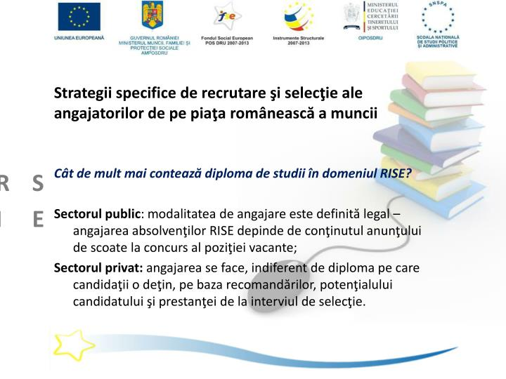 Strategii specifice de recrutare şi selecţie ale angajatorilor de pe piaţa românească a muncii