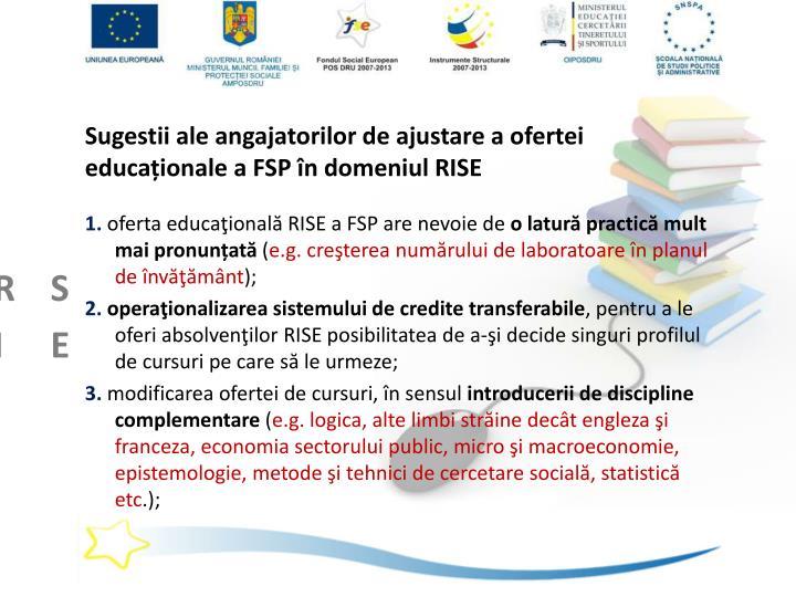 Sugestii ale angajatorilor de ajustare a ofertei educaționale a FSP în domeniul RISE