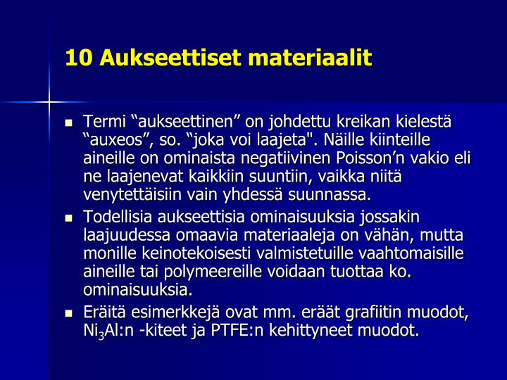 10 Aukseettiset materiaalit