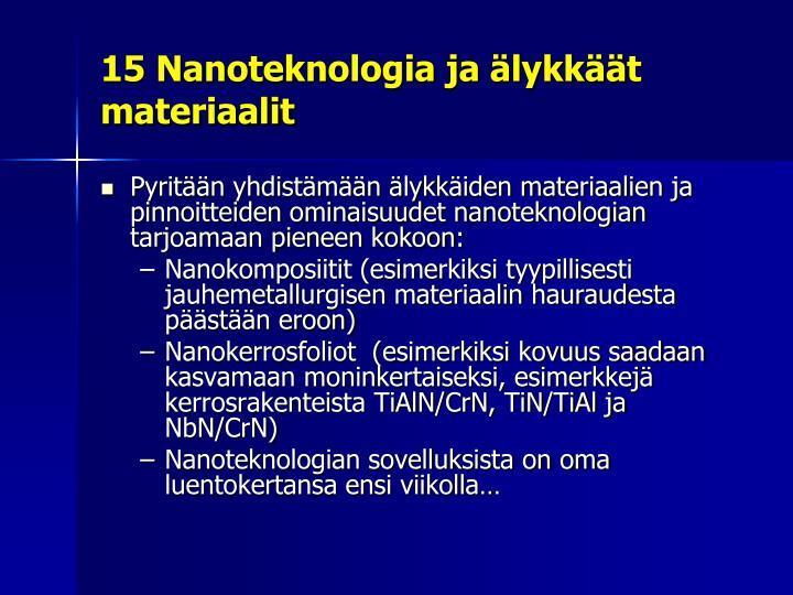 15 Nanoteknologia ja älykkäät materiaalit