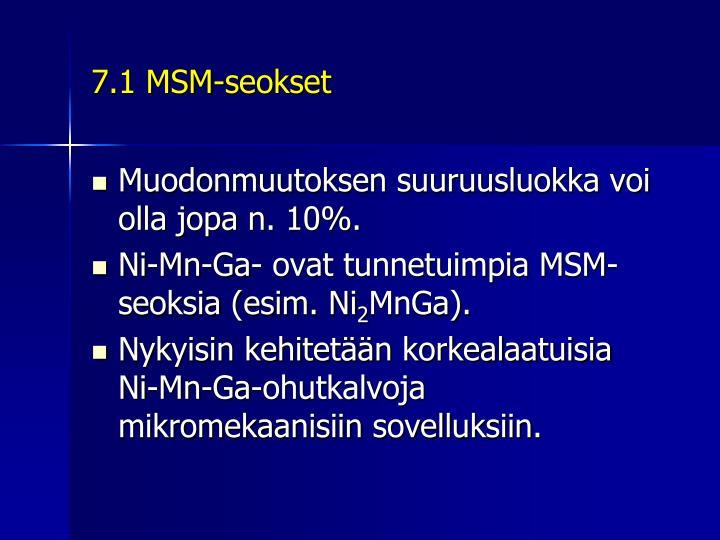 7.1 MSM-seokset