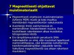 7 magneettisesti ohjattavat muistimateriaalit