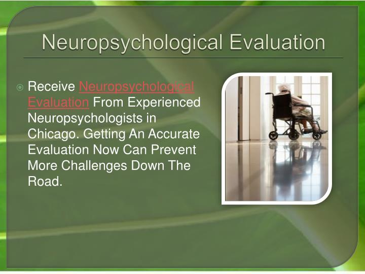 Neuropsychological evaluation