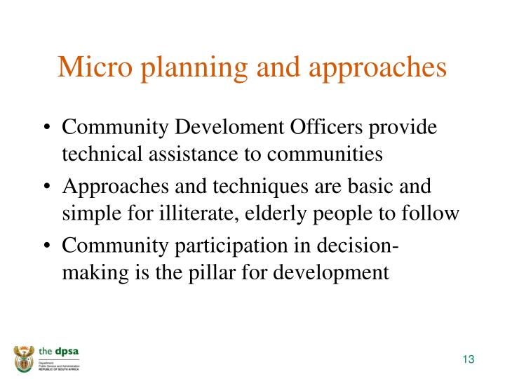 Micro planning and approaches