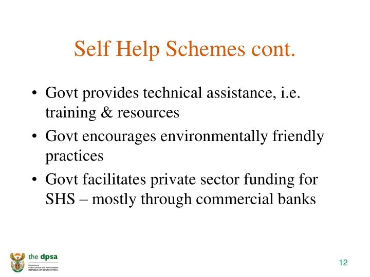 Self Help Schemes cont.