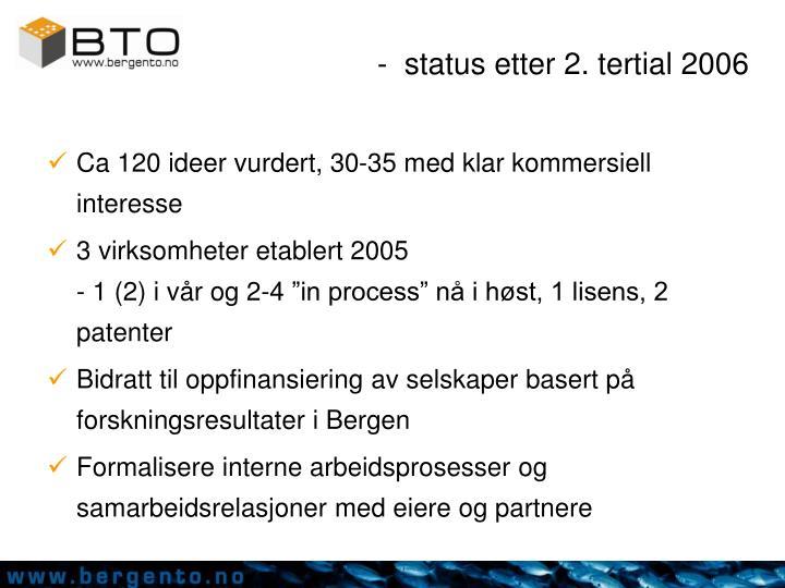-  status etter 2. tertial 2006