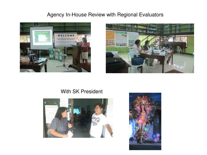 Agency In-House Review with Regional Evaluators