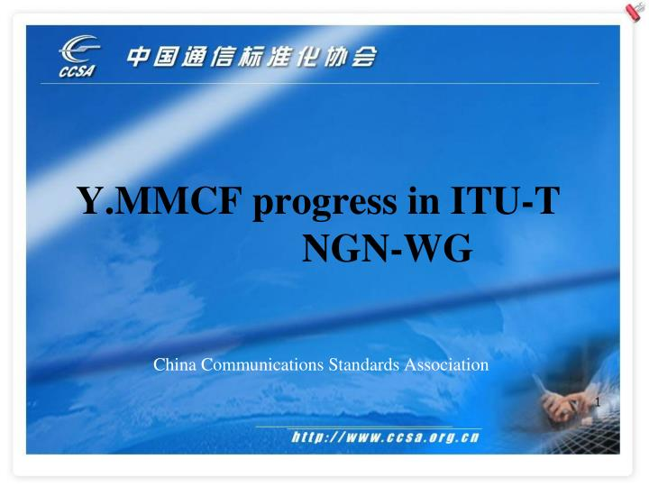 Y mmcf progress in itu t ngn wg