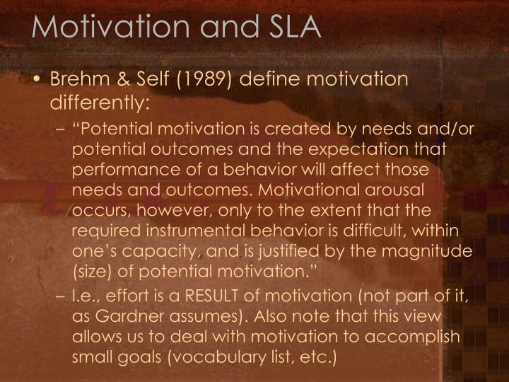 Motivation and SLA