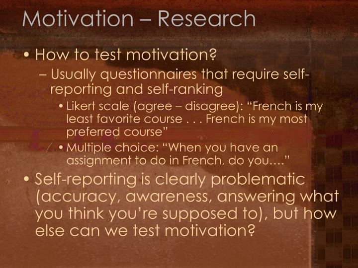 Motivation – Research