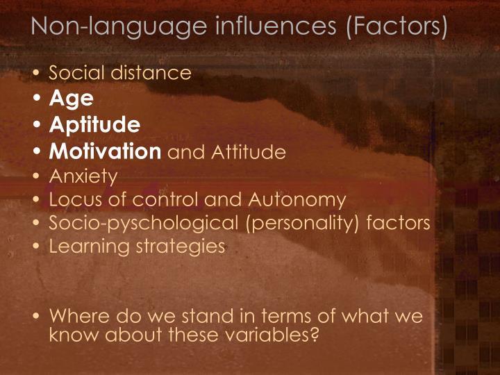 Non-language influences (Factors)
