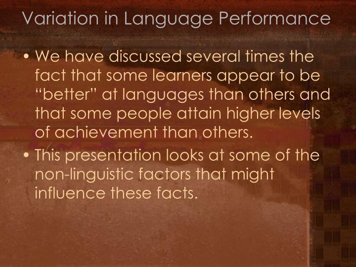 Variation in Language Performance