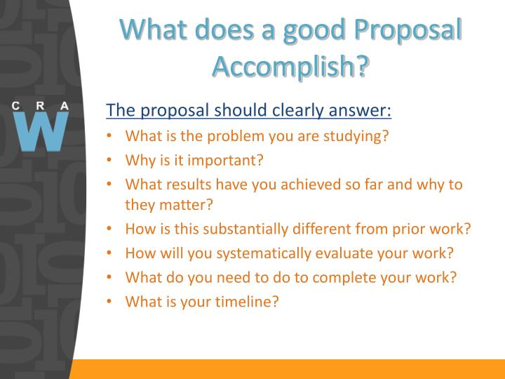 What does a good Proposal Accomplish?