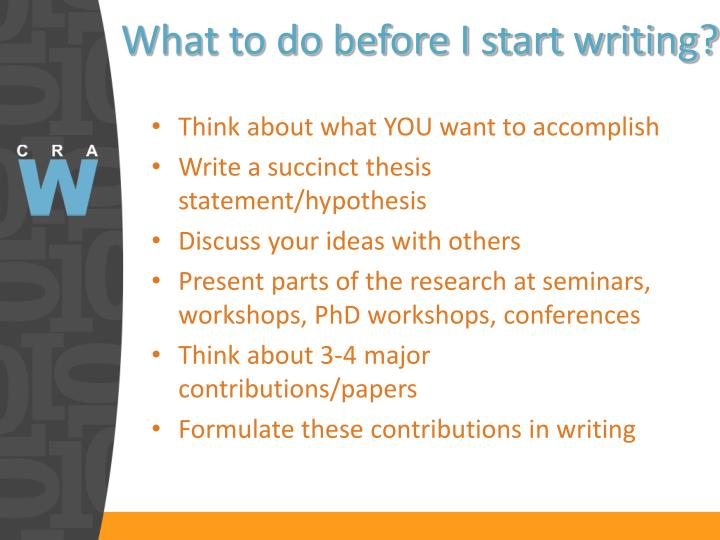 What to do before I start writing?
