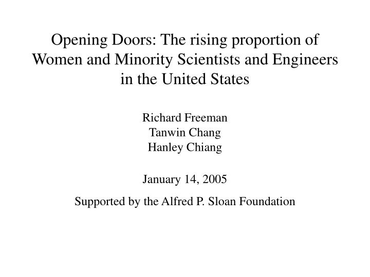 Opening Doors: The rising proportion of Women and Minority Scientists and Engineers in the United St...