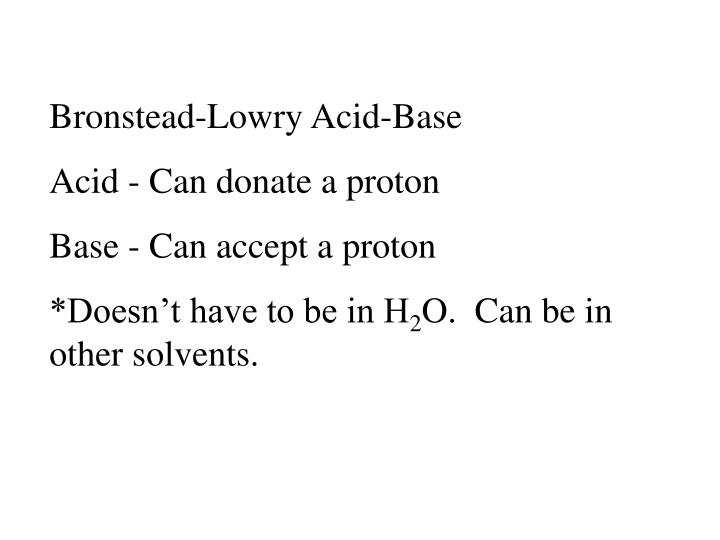 Bronstead-Lowry Acid-Base