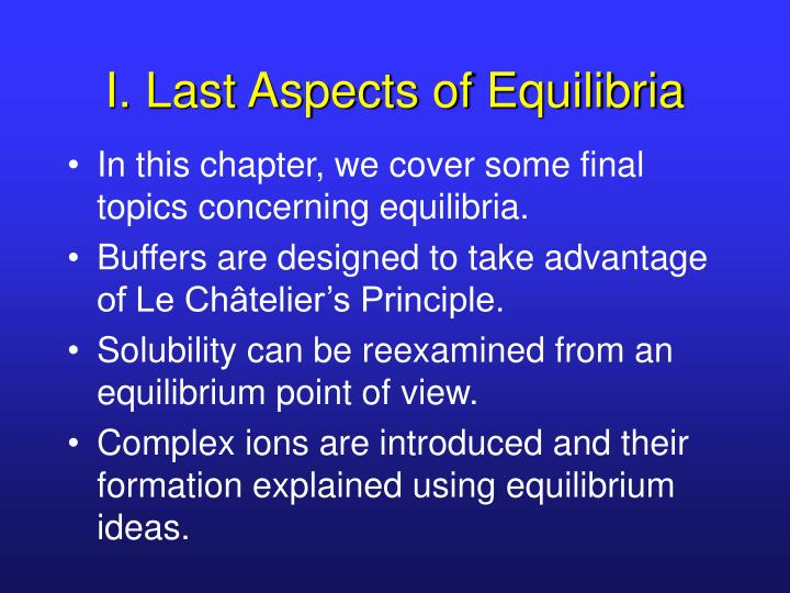 I last aspects of equilibria