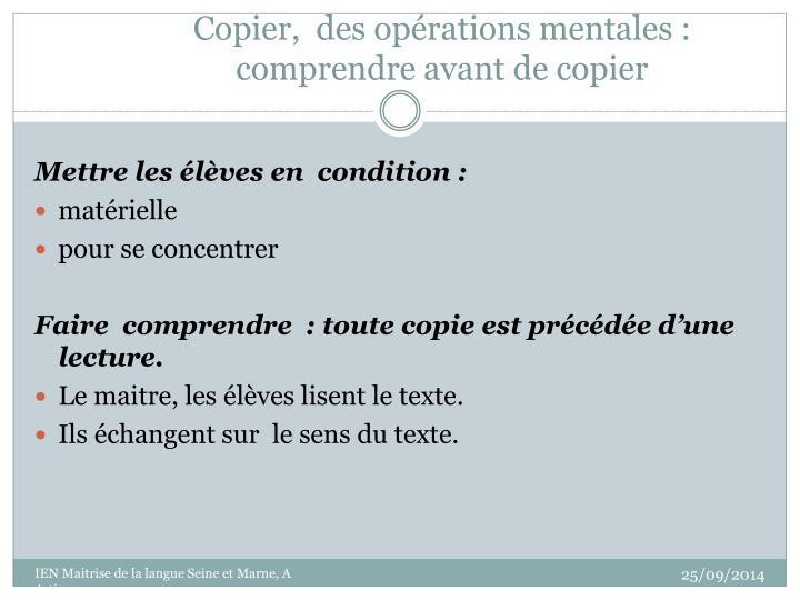 Copier,  des opérations mentales :