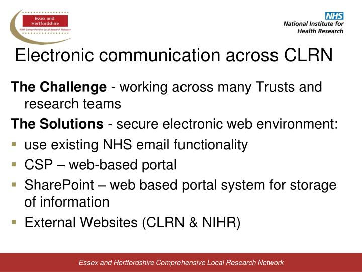 Electronic communication across CLRN