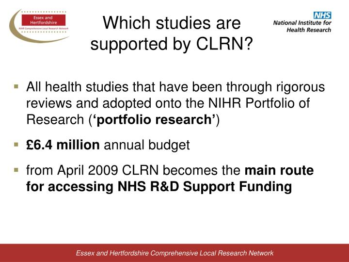 Which studies are supported by CLRN?