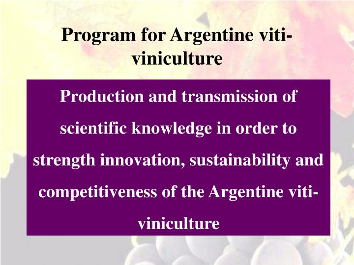 Program for Argentine viti-viniculture