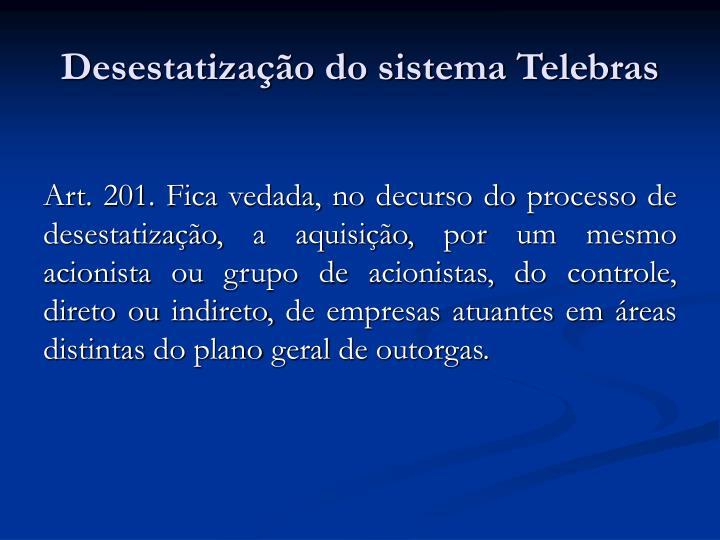 Desestatização do sistema Telebras