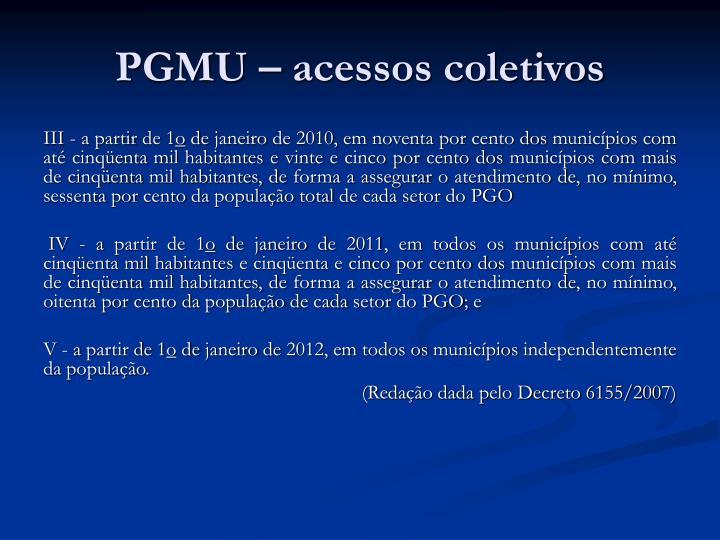 PGMU – acessos coletivos
