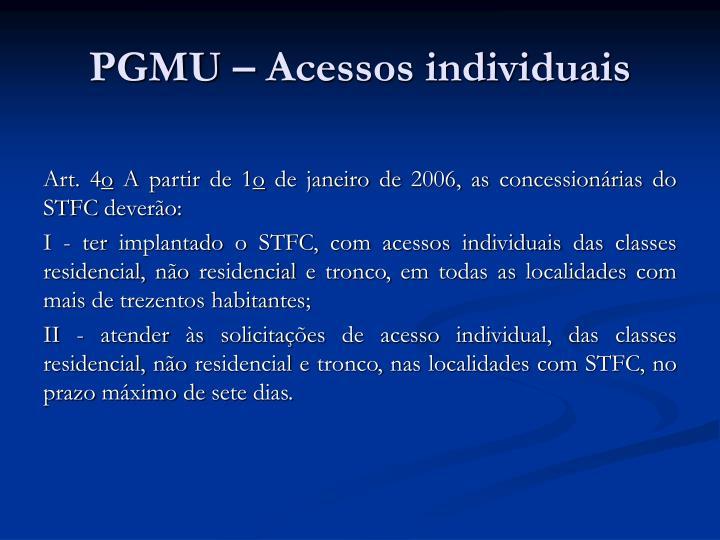 PGMU – Acessos individuais