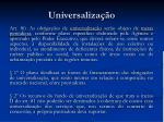universaliza o1