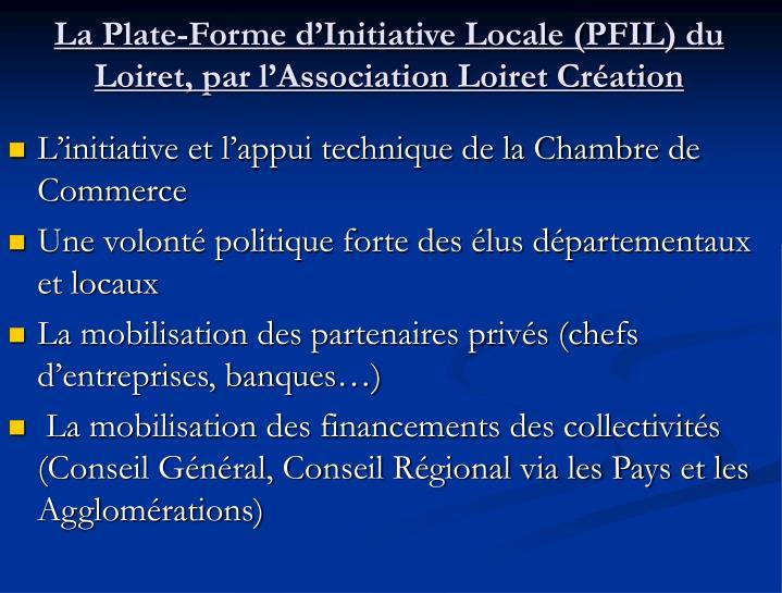 La Plate-Forme d'Initiative Locale (PFIL) du Loiret, par l'Association Loiret Création