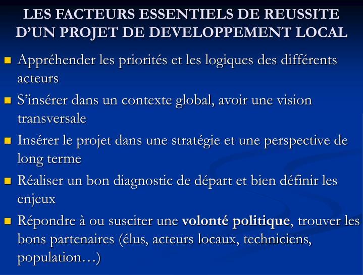 LES FACTEURS ESSENTIELS DE REUSSITE D'UN PROJET DE DEVELOPPEMENT LOCAL