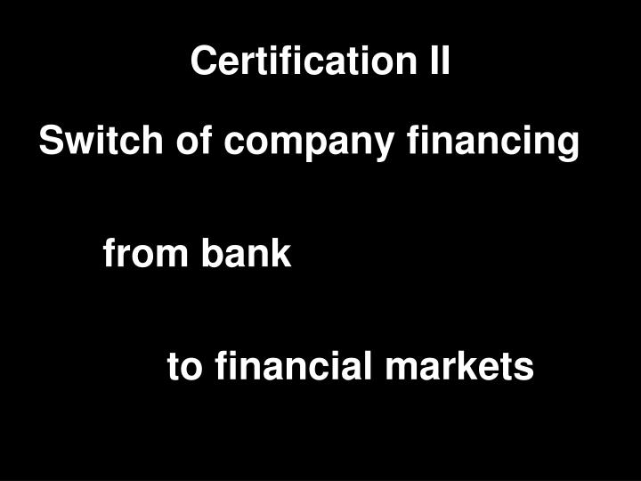Certification II