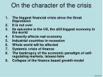 on the character of the crisis