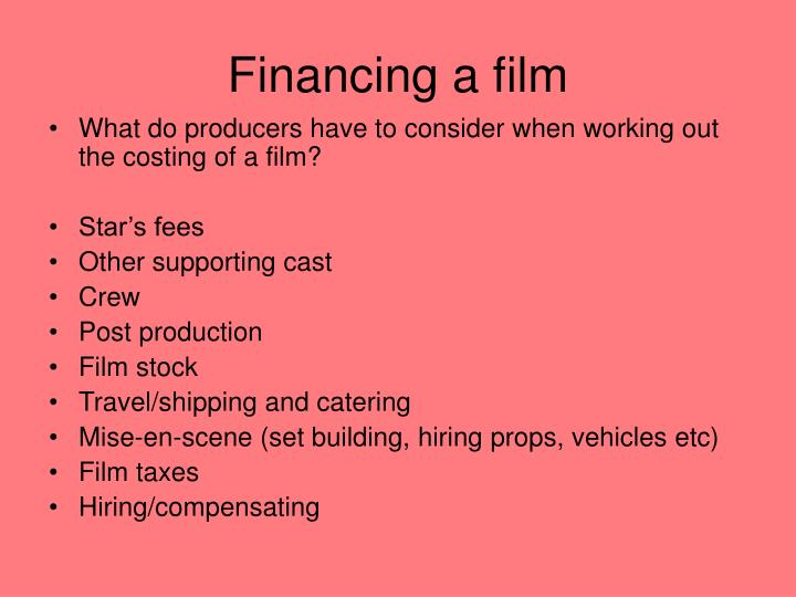 Financing a film