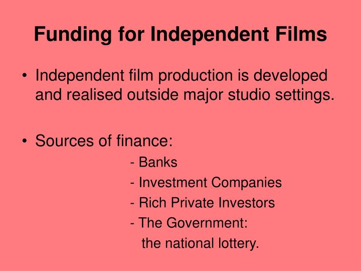 Funding for Independent Films