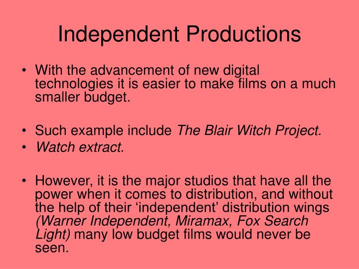 Independent Productions