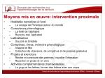 moyens mis en uvre intervention proximale
