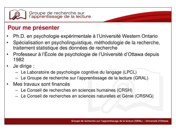Ph.D. en psychologie expérimentale à l'Université Western Ontario