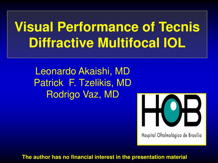Visual Performance of Tecnis Diffractive Multifocal IOL