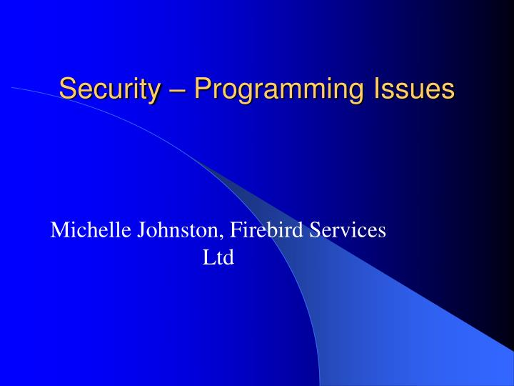 Security programming issues