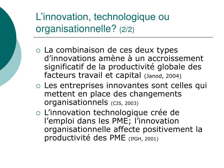 L'innovation, technologique ou organisationnelle?