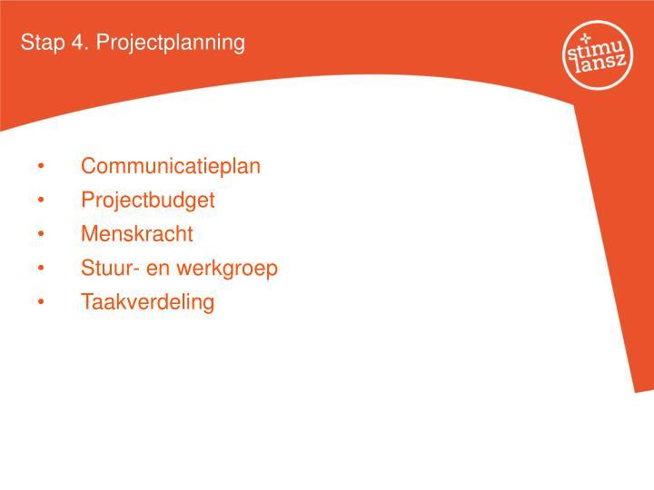 Stap 4. Projectplanning