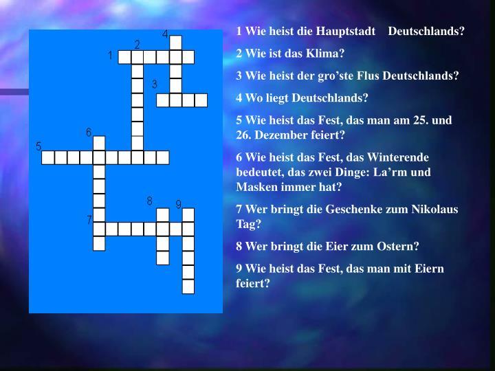 1 Wie heist die Hauptstadt    Deutschlands?