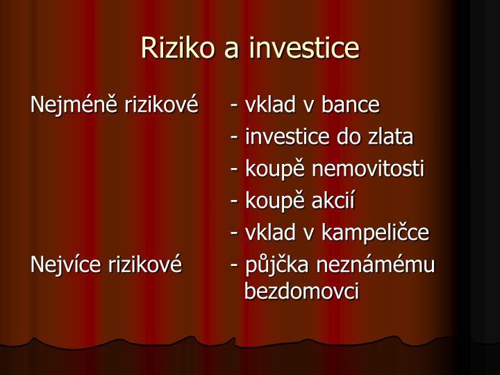 Riziko a investice