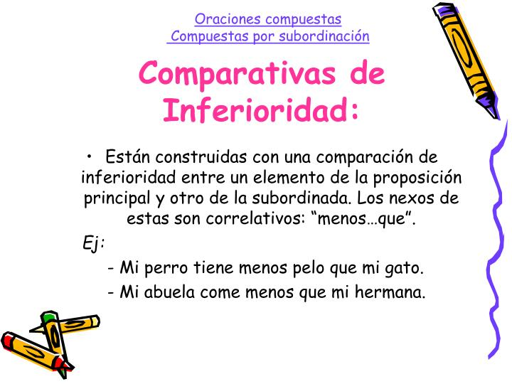 Comparativas de Inferioridad: