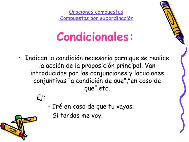 Condicionales: