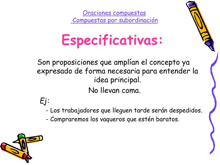 Especificativas: