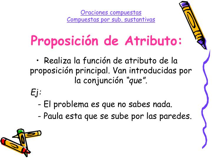 Proposición de Atributo: