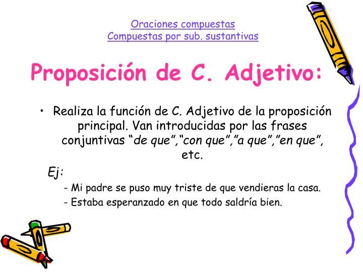 Proposición de C. Adjetivo: