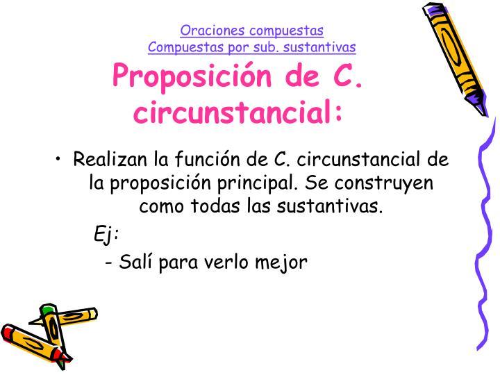 Proposición de C. circunstancial: